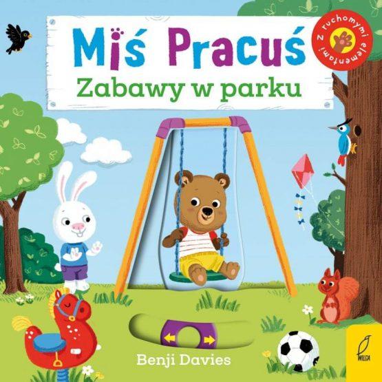 Miś Pracuś – Zabawy w parku (Wilga)